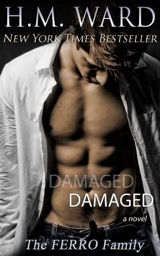 Damaged: The Ferro Family by H.M. Ward