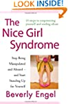 The Nice Girl Syndrome: Stop Being Ma...