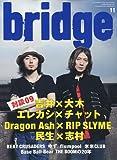 bridge (ブリッジ) 2009年 11月号 [雑誌]
