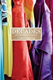 img - for Decades: A Century of Fashion book / textbook / text book