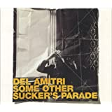 Some Other Sucker's Parade - No Strings Version