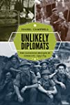 Unlikely Diplomats: The Canadian Brig...