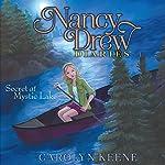 Secret at Mystic Lake: Nancy Drew Diaries, Book 6   Carolyn Keene