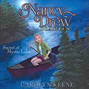 Secret at Mystic Lake: Nancy Drew Diaries, Book 6 | Carolyn Keene