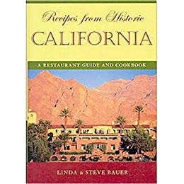 Product Image Recipes from Historic California (A Restaurant Guide and Cookbook) (Hardcover)