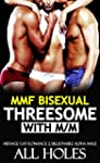 EROTICA: MMF: BISEXUAL THREESOME EROT...