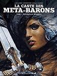 CASTE DES META-BARONS (LA) T.02 : HON...