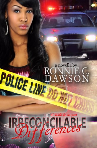 Irreconcilable Differences 'til death do us part by Ronnie Dawson