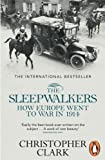 The Sleepwalkers (0141027827) by Christopher Clark