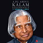 Governance for Growth in India | A. P. J. Abdul Kalam