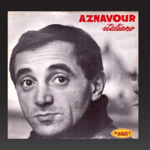 Charles Aznavour - Aznavour italiano