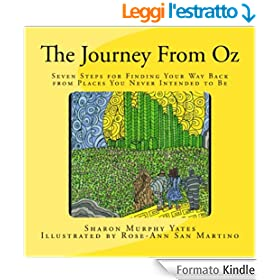 The Journey From Oz: Seven Steps for Finding Your Way Back from Places You Never Intended to Be (English Edition)
