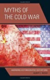 img - for Myths of the Cold War: Amending Historiographic Distortions by Albert L. Weeks (2014-07-02) book / textbook / text book