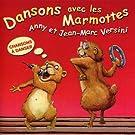 Dansons Avec Les Marmottes
