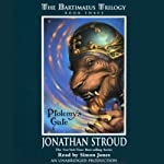 Ptolemy's Gate: The Bartimaeus Trilogy, Book 3 (       UNABRIDGED) by Jonathan Stroud Narrated by Simon Jones