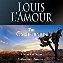 The Californios (       UNABRIDGED) by Louis L'Amour Narrated by Erik Singer