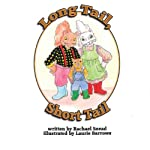 Long Tail, Short Tail: Volume 1 | Rachael A. Snead