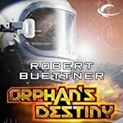 Orphan's Destiny: Jason Wander, Book 2 | [Robert Buettner]