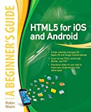 img - for HTML5 for iOS and Android: A Beginner's Guide (Beginner's Guide (McGraw Hill)) book / textbook / text book