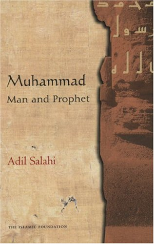 Muhammad Man and Prophet: a Complete Study of the Life of the Prophet of Islam