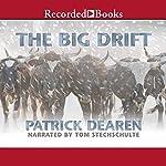 The Big Drift | Patrick Dearen