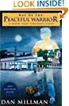Way of the Peaceful Warrior: A Book T...