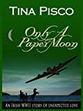img - for Only A Paper Moon book / textbook / text book