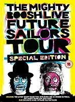 The Mighty Boosh Live - Future Sailors Tour
