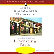Liberating Paris: A Novel | [Linda Bloodworth Thomason]