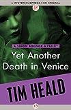 Tim Heald Yet Another Death in Venice (Simon Bognor Mys)