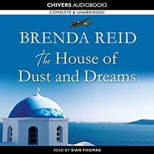 The House of Dust and Dreams | [Brenda Reid]