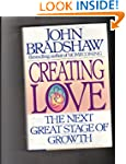 Creating Love: The Next Great Stage o...
