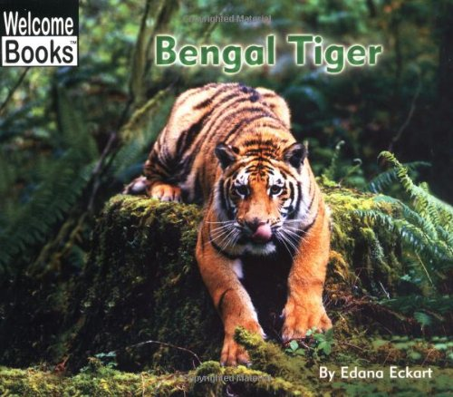Bengal Tiger (Welcome Books)