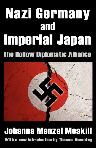 Nazi Germany and Imperial Japan: The Hollow Diplomatic Alliance PDF