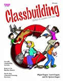 img - for Classbuilding: Cooperative Learning Activities by Kagan (1995-06-01) book / textbook / text book