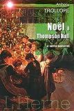 No�l � Thomson Hall et autres nouvelles