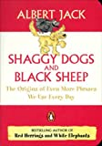 Shaggy Dogs and Black Sheep: The Origins of Even More Phrases We Use Every Day (Penguin Pockets)