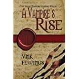 A Vampire&#39;s Rise (The Stone Masters Vampire Series)