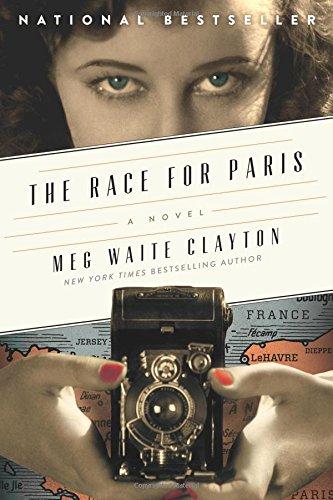 The Race for Paris: A Novel (Clayton Meg Waite compare prices)