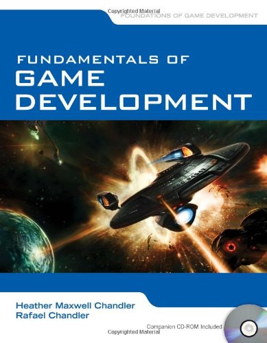 Fundamentals Of Game Development (Foundations of Game...