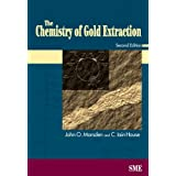 The Chemistry of Gold Extraction ~ John Marsden