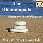The Dhammapada Hörbuch von Friedrich Max-Mueller (translator) Gesprochen von: Denis Daly