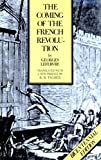 Coming of the French Revolution (Princeton paperbacks) (0691051127) by Lefebvre, Georges