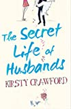 Kirsty Crawford The Secret Life Of Husbands