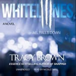 All Falls Down: White Lines III | Tracy Brown