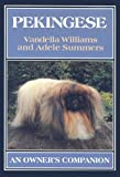 Vandella Williams Pekingese (Owner's Companion)