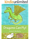 Dragons Can Fly! (Harold Huxley's Rhyming Picture Books Book 2)