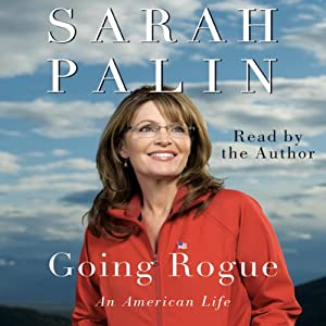 Going Rogue: An American Life | [Sarah Palin]