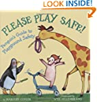 Please Play Safe!: Penguin's Guide to...