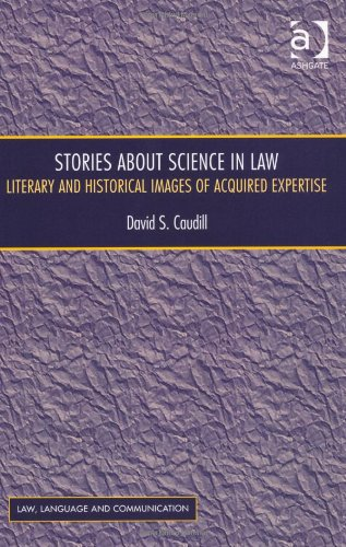 Stories About Science in Law (Law, Language and Communication)